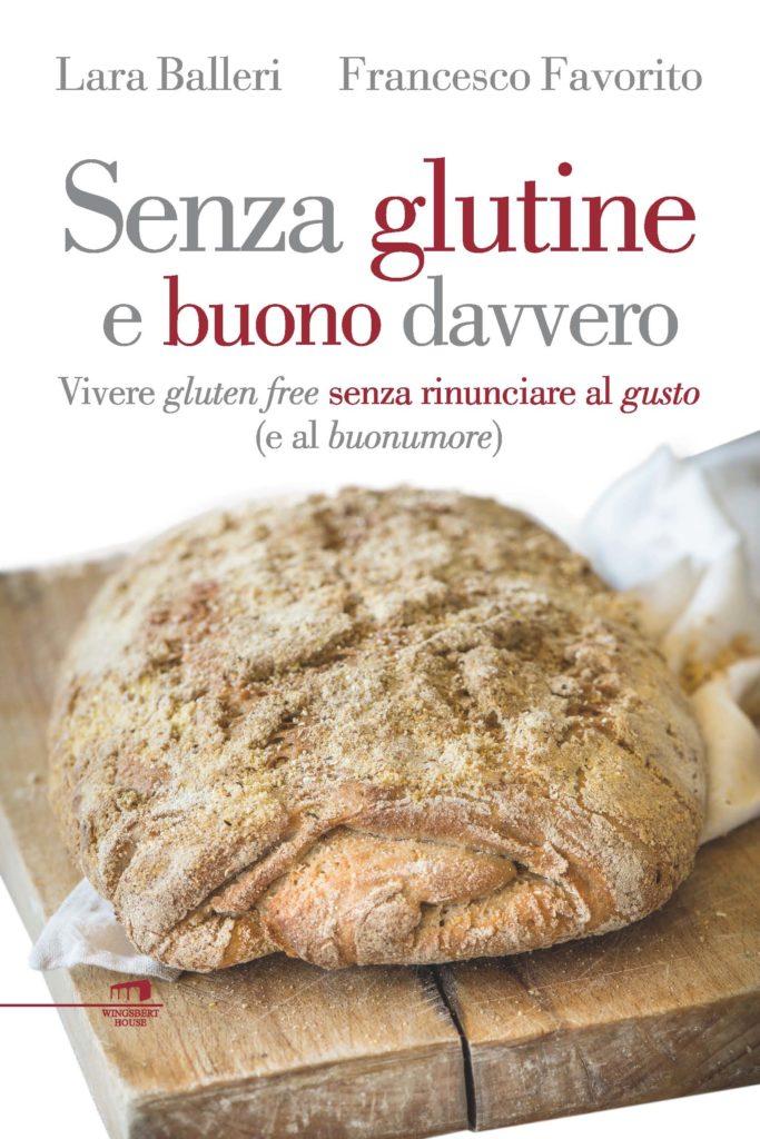 Vivere gluten free e con gusto