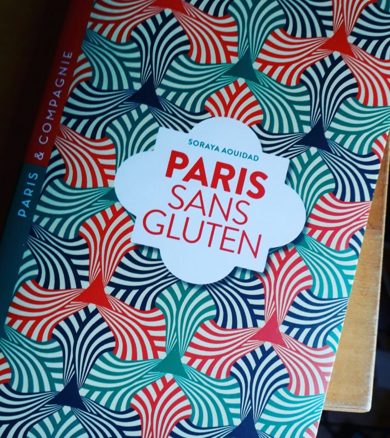 La guida « Paris Sans Gluten » 2018 è finalmente disponibile in libreria